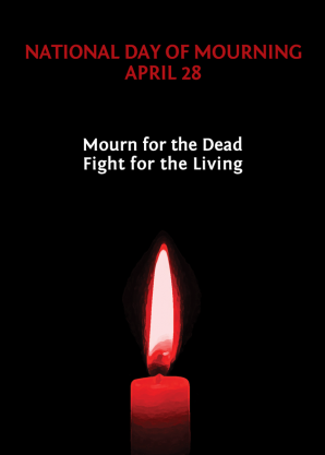 April 28 – Day of Mourning for Fallen Workers