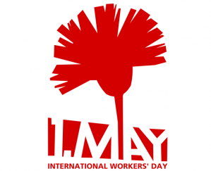 International Worker's Day – May Day 2019